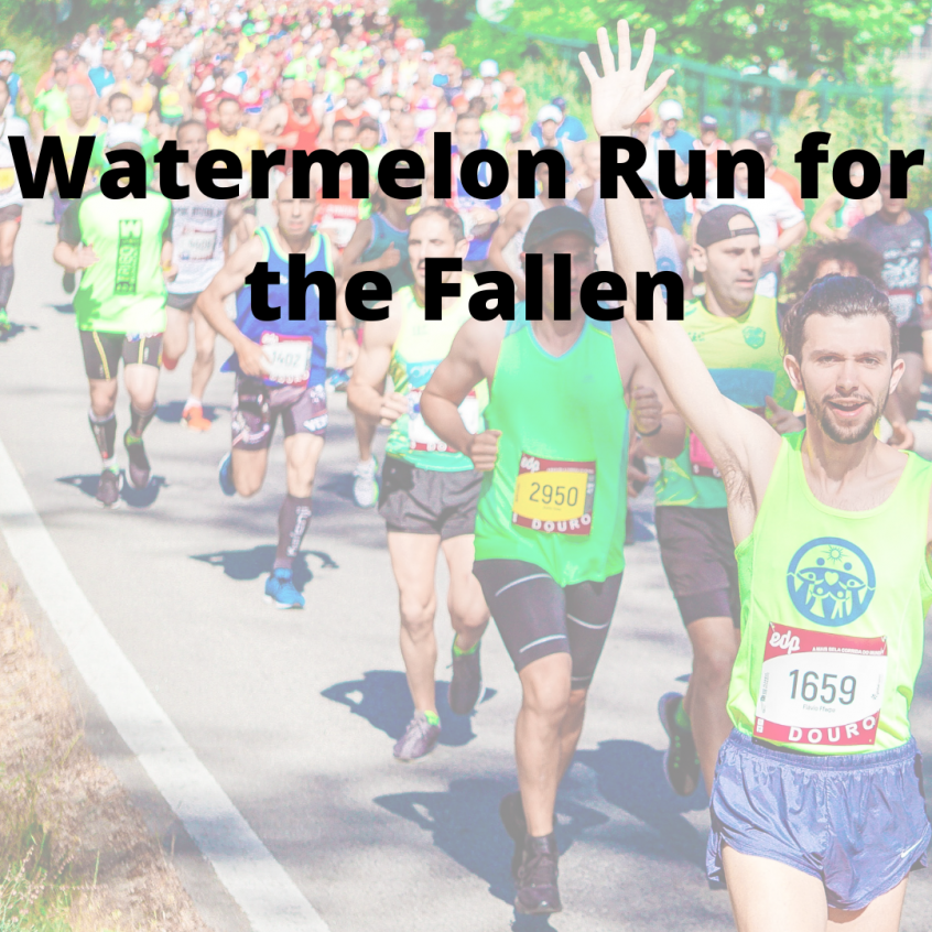 Watermelon Run for the Fallen